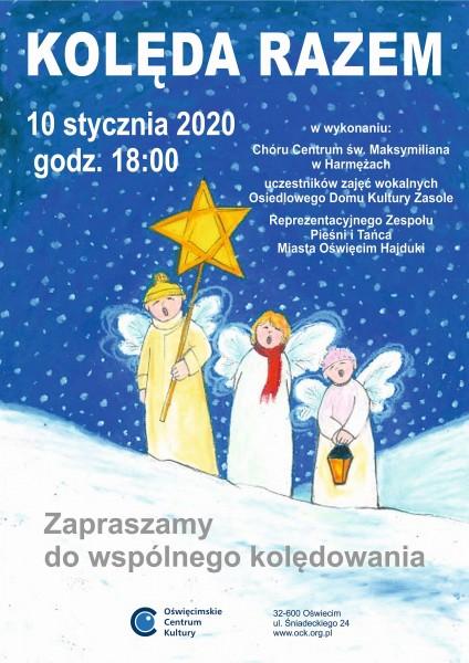 OŚWIĘCIM. W najbliższy piątek wspólne kolędowanie w Oświęcimskim Centrum Kultury